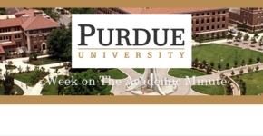 The academic minute the academic minute for 20180416 0420 purdue university week fandeluxe Images